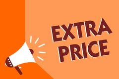 Conceptual hand writing showing Extra Price. Business photo text extra price definition beyond the ordinary large degree Megaphone. Loudspeaker orange stock illustration