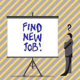 Conceptual hand writing showing Find New Job. Business photo text Searching for new career opportunities Solution to. Unemployment stock illustration