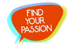 Conceptual hand writing showing Find Your Passion. Business photo showcasing Seek Dreams Find best job or activity do what you lov. E Multiline text layer design Royalty Free Stock Photography