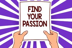 Conceptual hand writing showing Find Your Passion. Business photo text Seek Dreams Find best job or activity do what you love Pape. R page text lines hand wave Royalty Free Stock Image