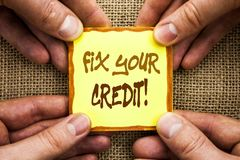 Conceptual hand writing showing Fix Your Credit. Business photo showcasing Bad Score Rating Avice Fix Improvement Repair written o. Conceptual hand writing Royalty Free Stock Images