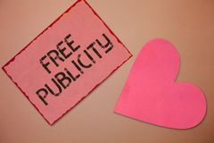 Conceptual hand writing showing Free Publicity. Business photo text Promotional marketing Mass media Public Relations Editorial.  royalty free stock photo