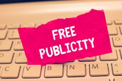 Conceptual hand writing showing Free Publicity. Business photo text Promotional marketing Mass media Public Relations Editorial.  stock photo