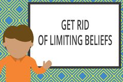 Conceptual hand writing showing Get Rid Of Limiting Beliefs. Business photo text remove negative beliefs and think. Conceptual hand writing showing Get Rid Of stock illustration