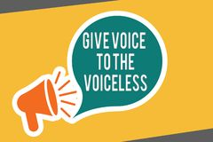 Conceptual hand writing showing Give Voice To The Voiceless. Business photo text Speak out on Behalf Defend the. Vulnerable royalty free illustration