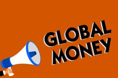 Conceptual hand writing showing Global Money. Business photo showcasing International finance World currency Transacted globally M. An holding loudspeaker orange vector illustration
