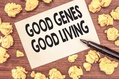 Conceptual hand writing showing Good Genes Good Living. Business photo showcasing Inherited Genetic results in Longevity Healthy L. Ife royalty free stock photos