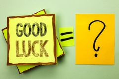 Conceptual hand writing showing Good Luck. Business photo showcasing Lucky Greeting Wish Fortune Chance Success Feelings Blissful. Written Yellow Sticky Note Stock Images