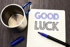 Conceptual hand writing showing Good Luck. Business photo showcasing Lucky Greeting Wish Fortune Chance Success Feelings Blissful. Written Notebook Paper wooden Stock Photography