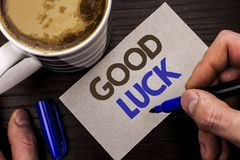 Conceptual hand writing showing Good Luck. Business photo text Lucky Greeting Wish Fortune Chance Success Feelings Blissful writte. N Man Holding Marker Note Stock Photos