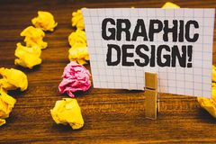 Conceptual hand writing showing Graphic Design Motivational Call. Business photo text Art of combining Text Images in advertising. Clothespin hold holding stock photos