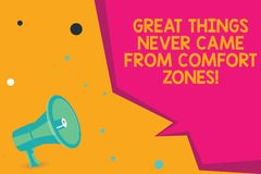Conceptual hand writing showing Great Things Never Came From Comfort Zones. Business photo text Inspiration to try new. Ways Megaphone Loudspeaker and Blank vector illustration