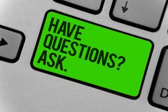 Conceptual hand writing showing Have Questions question Ask.. Business photo showcasing asking someone respond you with feedback C. Omputer program keyboard Royalty Free Stock Images