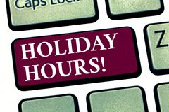 Conceptual hand writing showing Holiday Hours. Business photo showcasing Celebration Time Seasonal Midnight Sales. ExtraTime Opening Keyboard key Intention to royalty free stock images