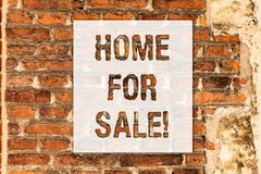 Conceptual hand writing showing Home For Sale. Business photo text House available to be purchased Real estate offering. Brick Wall art like Graffiti royalty free stock photos