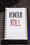 Conceptual hand writing showing Honour Roll. Business photos showcasing List of students who have earned grades above a specific a. Conceptual hand writing Stock Images