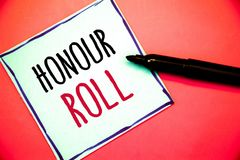Conceptual hand writing showing Honour Roll. Business photos text List of students who have earned grades above a specific average. Conceptual hand writing Stock Images