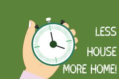 Conceptual hand writing showing Less House More Home. Business photo showcasing Have a warm comfortable place to live stock illustration