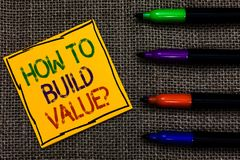 Conceptual hand writing showing How To Build Value question. Business photo text Ways for developing growing building a business W. Ritten on black lined yellow royalty free stock images