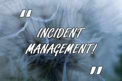 Conceptual hand writing showing Incident Management. Business photo text Process to return Service to Normal Correct. Conceptual hand writing showing Incident stock photo