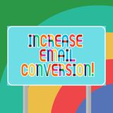 Conceptual hand writing showing Increase Email Conversion. Business photo showcasing Action taking place on your landing page stock photography