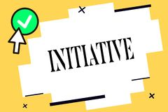 Conceptual hand writing showing Initiative. Business photo text Ability to assess and initiate things independently. Motivation stock illustration