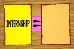 Conceptual hand writing showing Internship. Business photo text Student or trainee who works in a company to obtain experience wri. Tten Sticky Note Paper wooden royalty free stock image