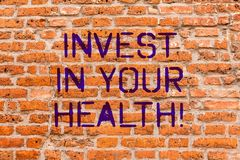 Conceptual hand writing showing Invest In Your Health. Business photo showcasing Spend money in demonstratingal healthcare. Preventive Tests Brick Wall art like stock photography