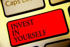 Conceptual hand writing showing Invest In Yourself. Business photo text Improve your Skills take courses Do masters Scholarship Sy. Mbol computer idea script royalty free stock image