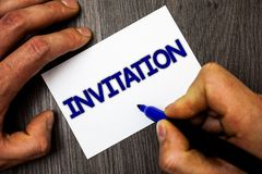 Conceptual hand writing showing Invitation. Business photo showcasing Written or verbal request someone to go somewhere or do some. Thing Man working holding stock image