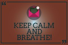Conceptual hand writing showing Keep Calm And Breathe. Business photo showcasing Take a break to overcome everyday. Difficulties Open Envelope with Paper Email stock illustration