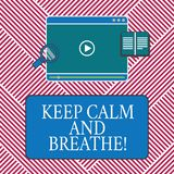 Conceptual hand writing showing Keep Calm And Breathe. Business photo text Take a break to overcome everyday difficulties Tablet. Video Player Upload and royalty free illustration
