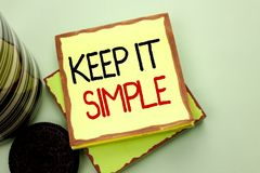 Conceptual hand writing showing Keep It Simple. Business photo showcasing Simplify Things Easy Understandable Clear Concise Ideas. Written Sticky Note Paper the Royalty Free Stock Image