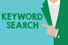 Conceptual hand writing showing Keyword Search. Business photo showcasing Using word or term to look correct subject associated to