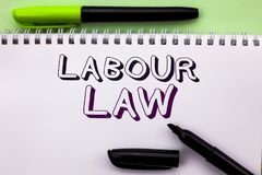Conceptual hand writing showing Labour Law. Business photo showcasing Employment Rules Worker Rights Obligations Legislation Union. Written Notebook Book the Royalty Free Stock Photo