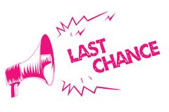Conceptual hand writing showing Last Chance. Business photo text final opportunity to achieve or acquire something or action Pink stock illustration