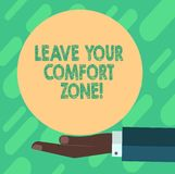 Conceptual hand writing showing Leave Your Comfort Zone. Business photo showcasing Make changes evolve grow take new opportunities. Hu analysis Hand Offering vector illustration