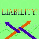 Conceptual hand writing showing Liability. Business photo text State of being legally responsible for something. Conceptual hand writing showing Liability stock illustration