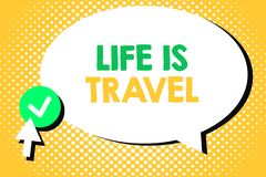 Conceptual hand writing showing Life Is Travel. Business photo text Exposure to the diversity Tourism Promoting Landmarks vector illustration