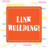 Conceptual hand writing showing Link Building. Business photo showcasing process of acquiring hyperlinks from other. Conceptual hand writing showing Link royalty free illustration
