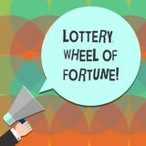 Conceptual hand writing showing Lottery Wheel Of Fortune. Business photo text Chances good luck gambling addiction. Gambler Hu analysis Hand Holding Megaphone royalty free illustration
