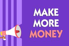 Conceptual hand writing showing Make More Money. Business photo text Increase your incomes salary benefits Work harder Ambition Me. Gaphone loudspeaker purple royalty free stock images