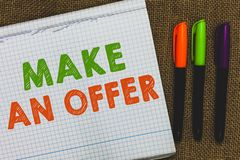 Conceptual hand writing showing Make An Offer. Business photo text Proposal Bring up Volunteer Proffer Bestow Bid Grant Open noteb. Ook jute background colorful stock photography