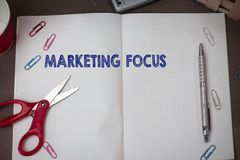 Conceptual hand writing showing Marketing Focus. Business photo text understanding your customers and thier needs using. Conceptual hand writing showing stock photography