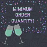 Conceptual hand writing showing Minimum Order Quantity. Business photo text lowest quantity of a product a supplier can. Sell Filled Wine Glass for Celebration royalty free illustration