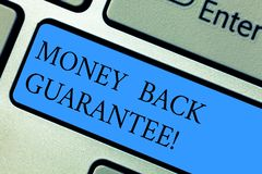 Conceptual hand writing showing Money Back Guarantee. Business photo showcasing refund will be made if customer is not stock photo