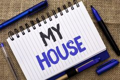 Conceptual hand writing showing My House. Business photo showcasing Housing Home Residential Property Family Household New Estate. Written Notebook Book jute Stock Photo