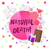 Conceptual hand writing showing Natural Death. Business photo text occurring in the course of nature and from natural. Conceptual hand writing showing Natural royalty free illustration