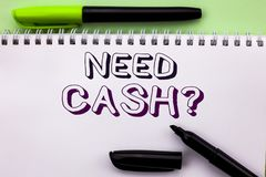Conceptual hand writing showing Need Cash Question. Business photo showcasing Wealth Question Needy Currency Money Advice Conceptu. Al written Notebook Book the Stock Photo