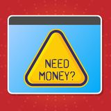 Conceptual hand writing showing Need Money Question. Business photo text when you ask someone if he needs cash from you royalty free illustration